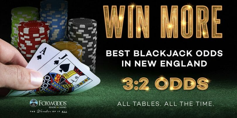 Foxwoods 3-2 Blackjack payouts on all tables